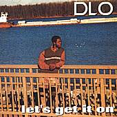 Let's Get It On by DLO