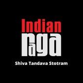 Shiva Tandava Stotram by Indianraga