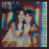Wish You Were Here fra Elaz