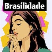 Brasilidade by Various Artists