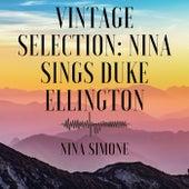 Vintage Selection: Nina Sings Duke Ellington (2021 Remastered) by Nina Simone