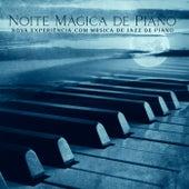 Noite Mágica de Piano (Nova Experiência com Música de Jazz de Piano, Bar de Piano ŕ Queue) by Piano Jazz Background Music Masters
