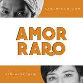 Amor Raro de Carlinhos Brown