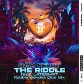 The Riddle (feat. Lateshift) (Robbie Mendez Club Mix) de Sam Feldt