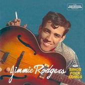 Jimmie Rodgers Plus Sings Folk Songs Plus 5 Bonus by Jimmie Rodgers
