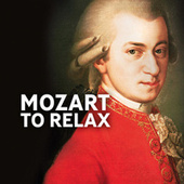 Mozart to Relax by Various Artists