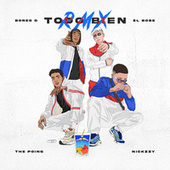 Todo Bien Remix (feat. Nickzzy) by Bores D.