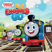 All Engines Go by Thomas & Friends