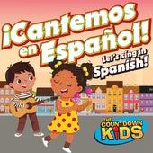 ¡Cantemos en Español! by The Countdown Kids