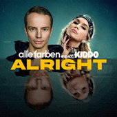 Alright (feat. KIDDO) by Alle Farben