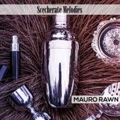 Scecherate Melodies di Mauro Rawn