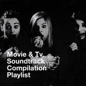 Movie & Tv Soundtrack Compilation Playlist van The TV Theme Players