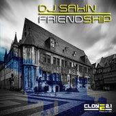 Friendship (Club Mix) by DJ Sakin