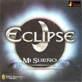 Mi Sueño by Eclipse