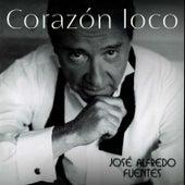 Corazón Loco by José Alfredo Fuentes