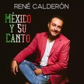 México y Su Canto by René Calderón