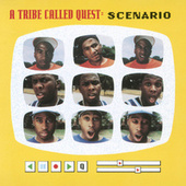 Scenario (Remixes) by A Tribe Called Quest