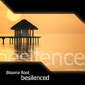 Besilenced von Blooma Root
