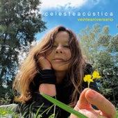 Celesteacústica (Veinteaniversario) by Celeste Carballo