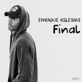 FINAL (Vol.1) de Enrique Iglesias