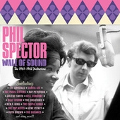 Wall of Sound - The 1961-1962 Productions by Phil Spector