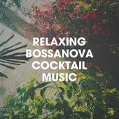 Relaxing Bossanova Cocktail Music de Bossa Cafe en Ibiza