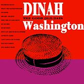 The Good Old Days by Dinah Washington