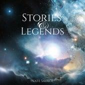 Stories & Legends de Nate Savage