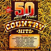 50 All Time Country Hits de Various Artists