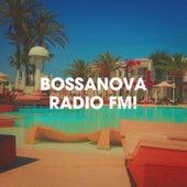 Bossanova Radio FM! von Ibiza Chill Out