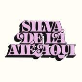 De Lá Até Aqui (2011 - 2021) by Silva