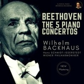 Beethoven: The 5 Piano Concertos by Wilhelm Backhaus