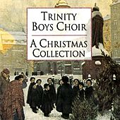 A Christmas Collection von Trinity Boys' Choir