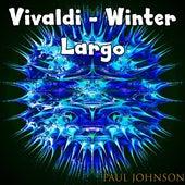 Vivaldi Winter Largo de Paul Johnson