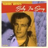 Baby I'm Sorry de Various Artists