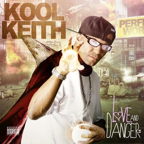 Love & Danger by Kool Keith