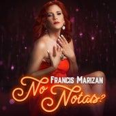 No Notas by Francis Marizán