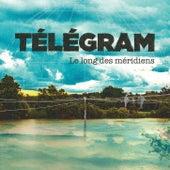 Le long des méridiens de Télégram