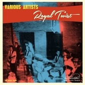 Royal Twist de Various Artists