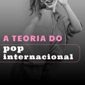 A Teoria do Pop Internacional de Various Artists