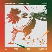 La Vibe del Padrone di Garrincha Star All-Stars