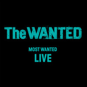 Most Wanted (Live) fra The Wanted