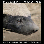 Get! Get Out (Live) von Hazmat Modine