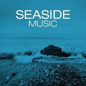 Seaside Music by Various Artists