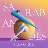Sarabandes by Various Artists
