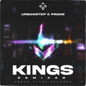 KINGS Remixed by Urbanstep