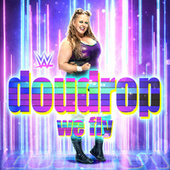 We Fly (Doudrop) by WWE