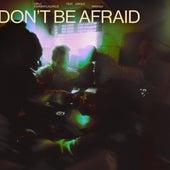 Don't Be Afraid (Remixes) de Diplo