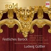 Ludwig Güttler (Festliches Barock) by Blechbläserensemble Ludwig Güttler Ludwig Güttler