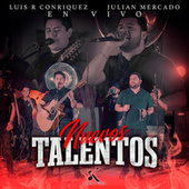 Nuevos Talentos (En Vivo) de Luis R. Conriquez